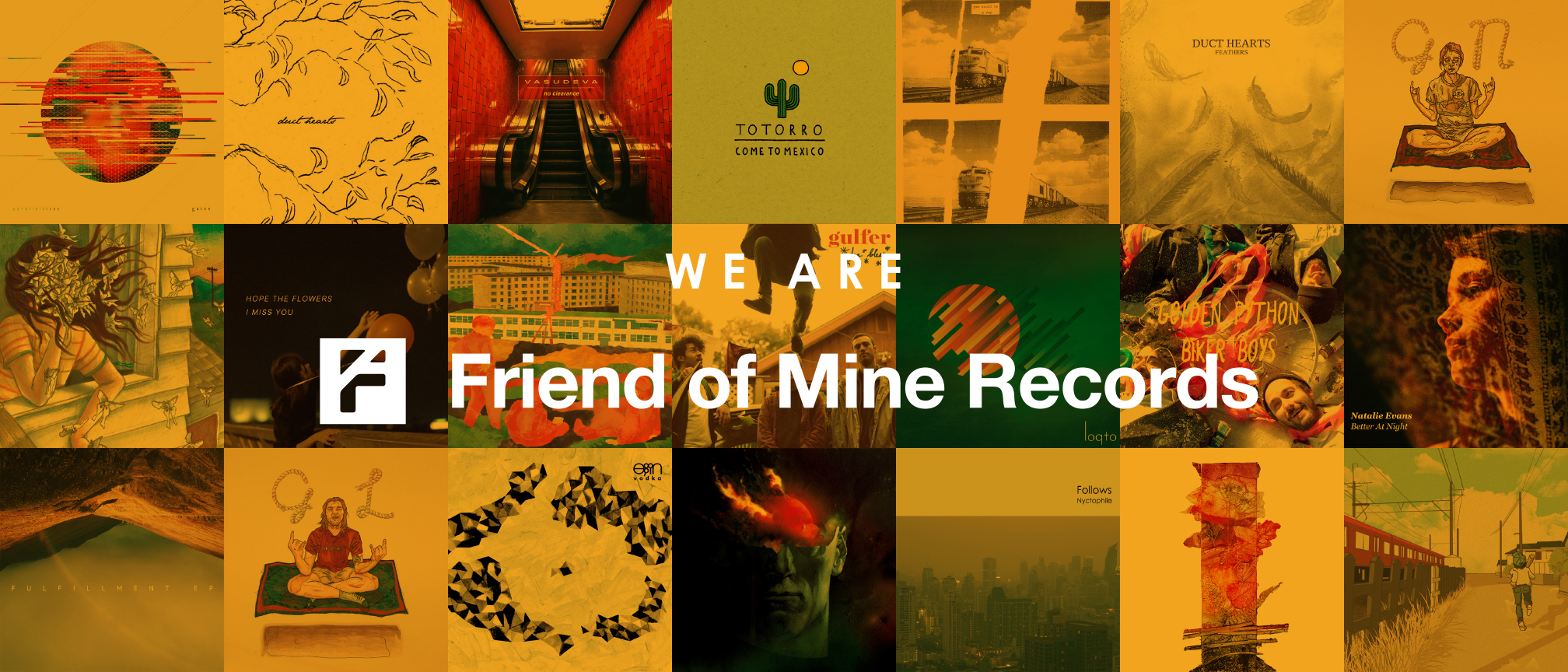WE ARE Friend of Mine Records