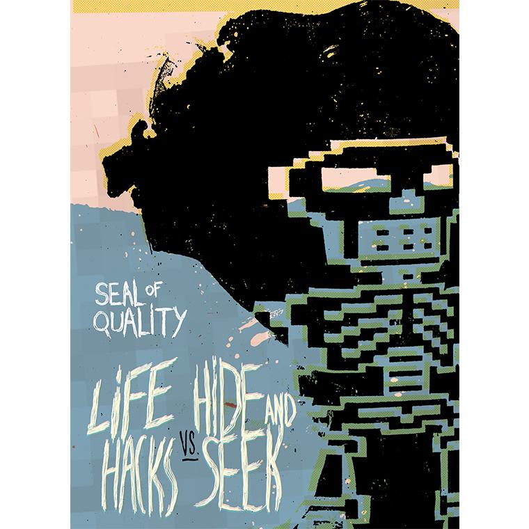 Life Hacks VS. Hide and Seek